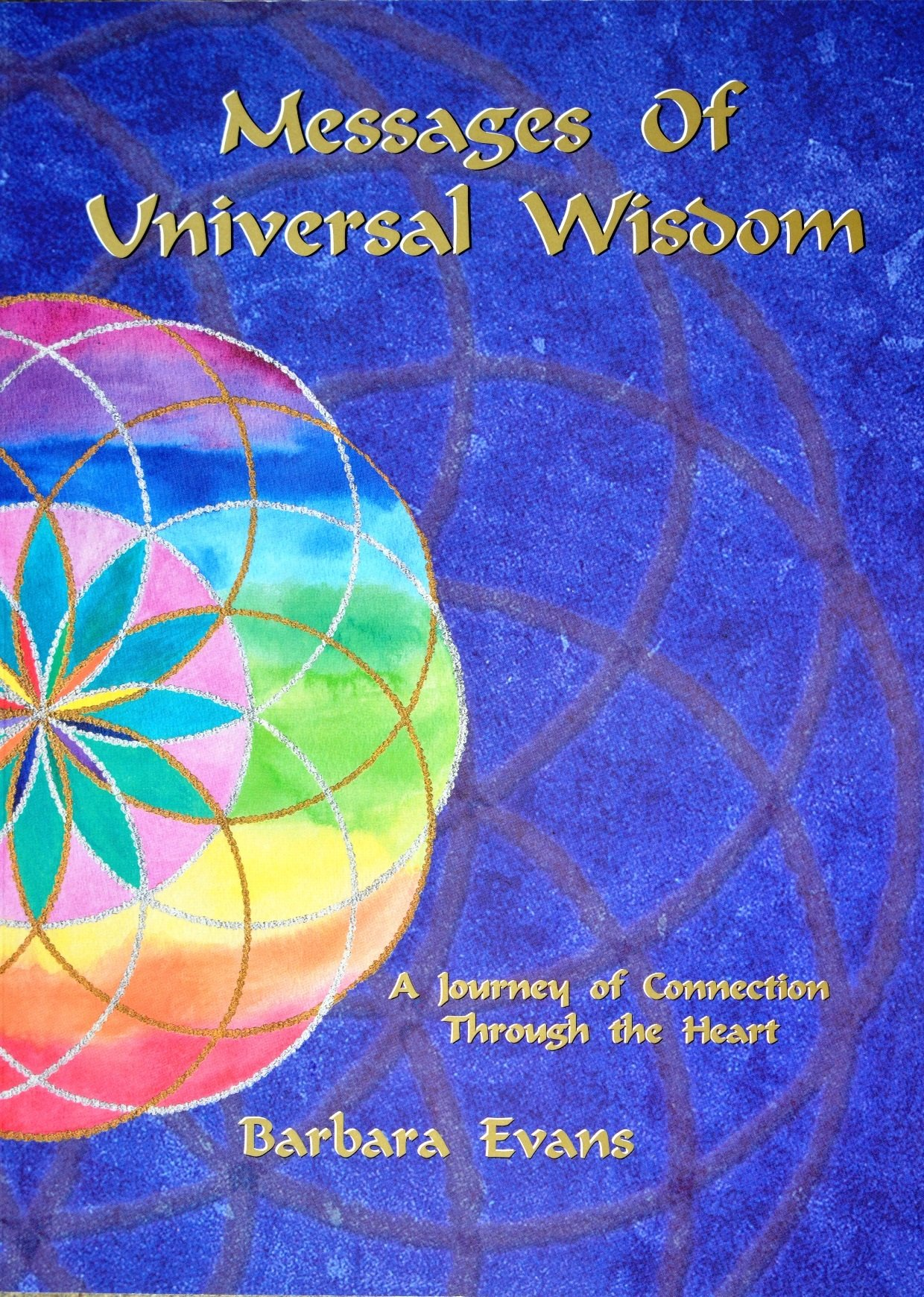 Download Messages of Universal Wisdom: A Journey of Connection through the Heart pdf epub