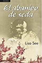 El abanico de seda (Spanish Edition) Kindle Edition