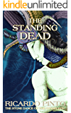 The Standing Dead (The Stone Dance of the Chameleon Book 3)