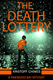 The Death Lottery (Pinewood Bay Mystery Book 3)