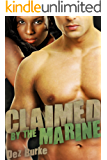 Claimed by the Marine: A BWWM Military Interracial Romance