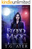 Blood Magic (DarkWorld: A Soul Tracker Novel Book 1)