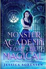 Monster Academy for the Magical (Monster Academy for the Magical Series Book 1) Kindle Edition