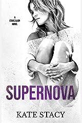 Supernova (Stars Align Book 1) Kindle Edition
