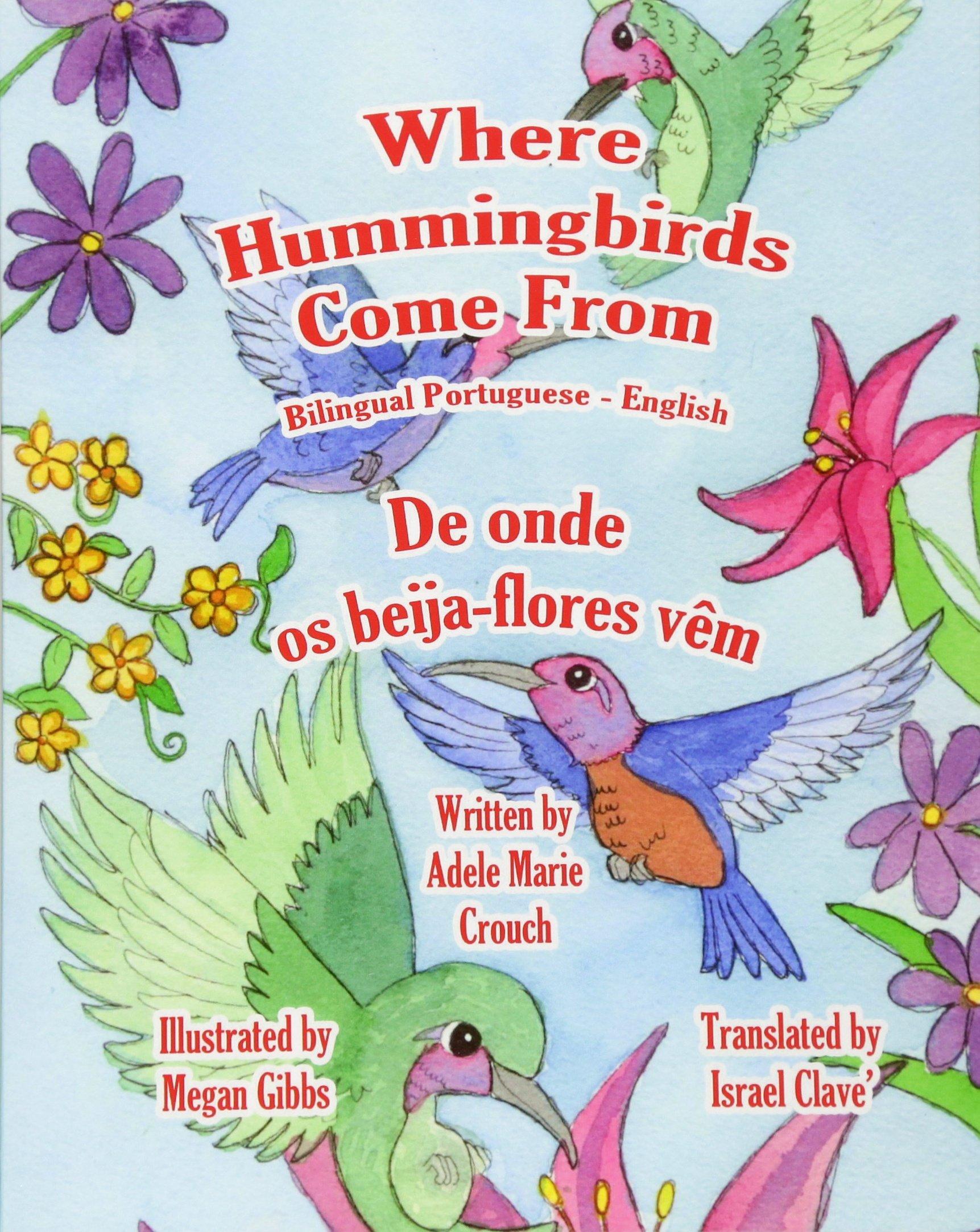 Download Where Hummingbirds Come From Bilingual Portuguese English (Portuguese and English Edition) ebook