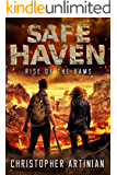 Safe Haven - Rise of the RAMs: Book 1 of the Post-Apocalyptic Zombie Horror series