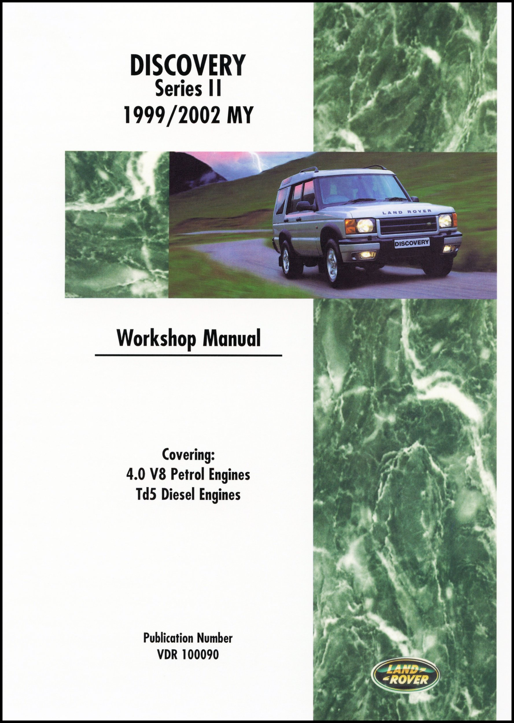Land Rover Discovery Series II 1999-2002 4.0 V8 Petrol and Td5 Diesel  Engines (Land Rover Workshop Manuals): Amazon.co.uk: Land Rover Ltd:  9781855206182: ...