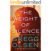 The Weight of Silence (Nicole Foster Thriller Book 2)