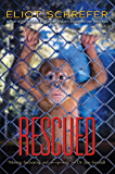 Rescued (Ape Quartet)