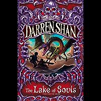 The Lake of Souls (The Saga of Darren Shan, Book 10) (English Edition)