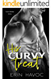 His Curvy Treat: An Older Man and Curvy Younger Woman Holiday Romance (Curvy Holiday Book 1)