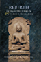 Rebirth in Early Buddhism and Current Research (English Edition)
