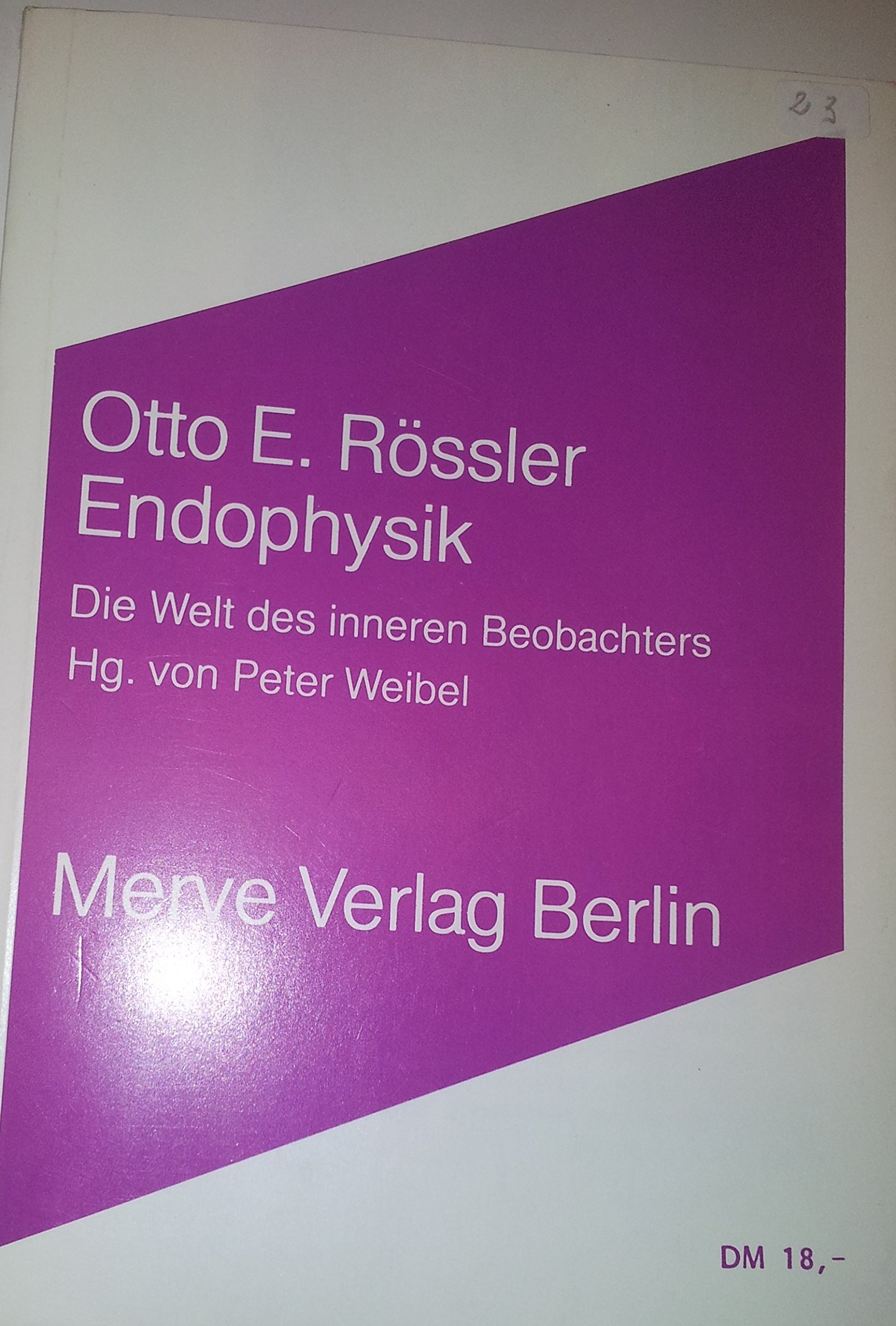 Endophysik. Die Welt des inneren Beobachters