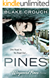 Pines (The Wayward Pines Trilogy, Book 1)