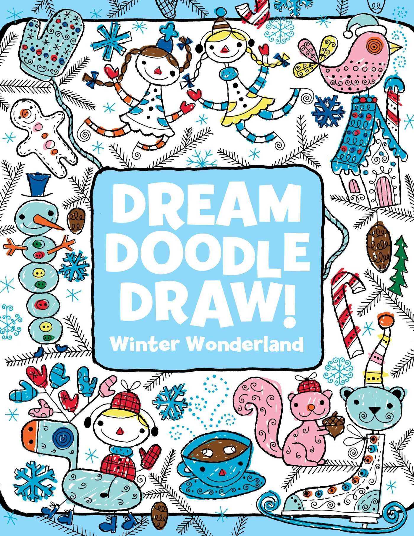 Winter Wonderland (Dream Doodle Draw!) PDF