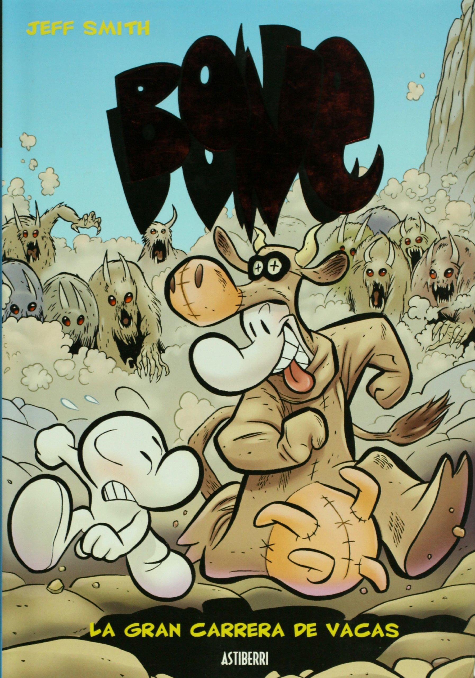 Bone 2 La Gran Carrera De Vacas Tapa dura – 1 mar 2010 Jeff Smith ASTIBERRI EDICIONES 8493538507 ASTBONEVOL2