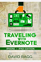 Traveling with Evernote Kindle Edition