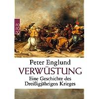 Verwüstung: Eine Geschichte des Dreißigjährigen Krieges