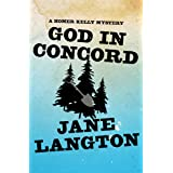 God in Concord (The Homer Kelly Mysteries Book 9)