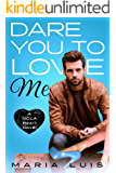 Dare You To Love Me (A NOLA Heart Novel Book 3)