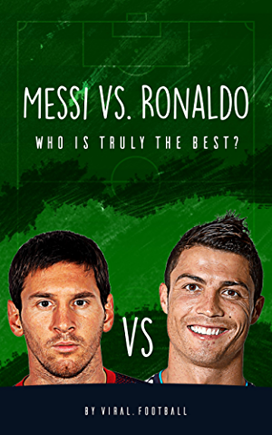 Messi vs. Ronaldo: Who Is Truly the Best? 2016 Edition