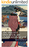 The Priest's Daughter: An Ennin Mystery #78