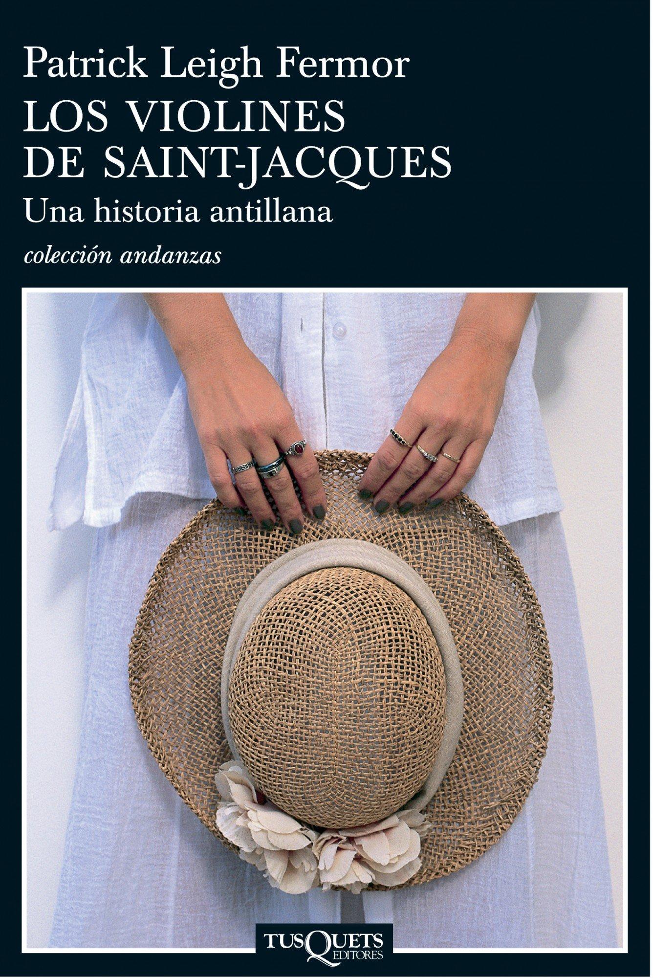 Los violines de Saint-Jacques (.): Amazon.es: Patrick Leigh Fermor: Libros