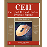 CEH Certified Ethical Hacker Practice Exams, Third Edition (All-In-One)