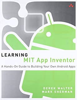Android App Inventor For The Absolute Beginner Lakshmi Prayaga