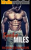 Twelve Miles (Serendipity Book 1)