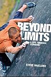 Beyond Limits: A Life Through Climbing