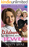 The Widower and The Humble Jewel: Mail Order Bride Western Historical Romance