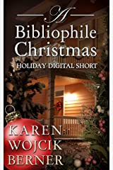 A Bibliophile Christmas (The Bibliophiles Book 4)