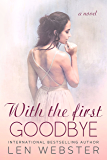 With the First Goodbye (Thirty-Eight Book 5)