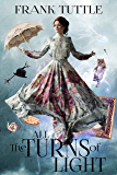 All The Turns of Light (Paths of Shadow Book 2) (English Edition)