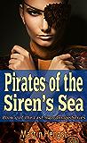 Pirates of the Siren's Sea: A Magic of Solendrea Novel (The Last Swordmage Series Book 4)