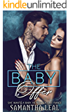 The Baby Offer: She wants a Baby, he needs a Fake Fiance