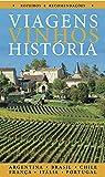 Guia de Viagens, Vinhos, História - Volume 1
