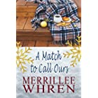 A Match to Call Ours: Contemporary Christian Romance (Front Porch Promises Book 1)