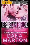 Broslin Bride (Gone and Done it) (Broslin Creek Book 5)