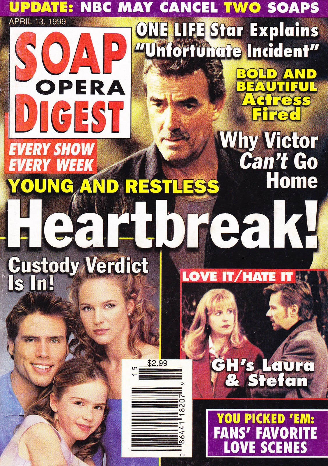 Eric Braeden Young The Restless Genie Francis Stephen Nichols General Hospital Soaps Most Obsessed Characters April 13 1999 Soap Opera Digest Magazine Lynn Leahey Amazon Com Books