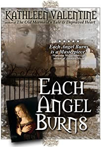 Each Angel Burns: A Novel