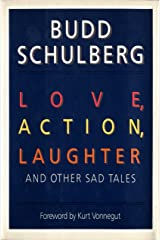 Love, Action, Laughter and Other Sad Tales: Stories Kindle Edition