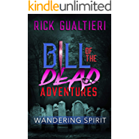 Wandering Spirit (Bill of the Dead Adventures Book 2) book cover