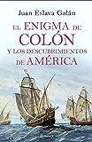 El enigma de Colón y los descubrimientos de América (Volumen independiente)