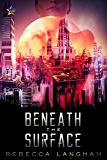 Beneath the Surface (The Outsider Project Book 1)