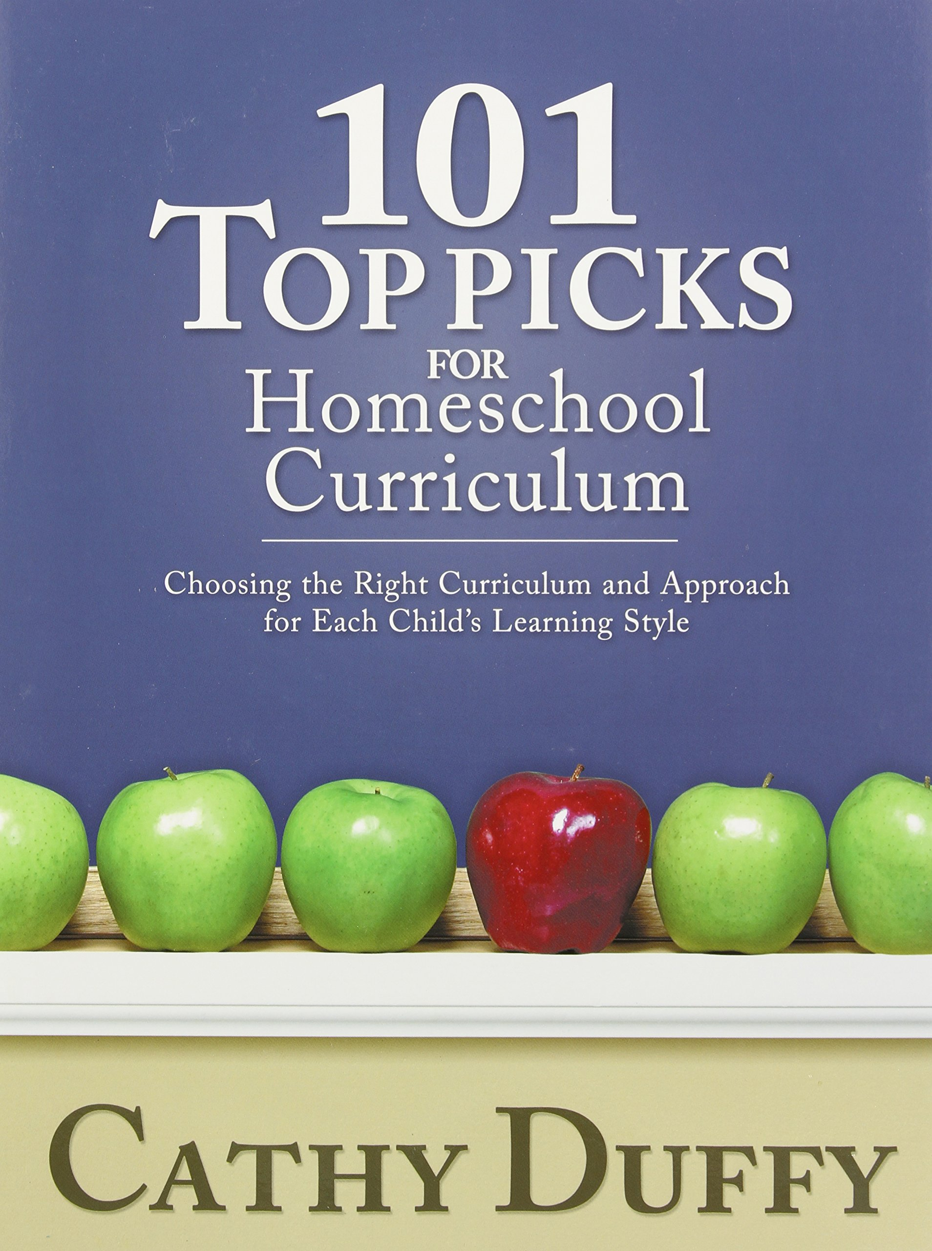 101 Top Picks for Homeschool Curriculum: Cathy Duffy: 9780929320151:  Amazon.com: Books