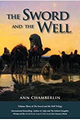 The Sword and the Well (The Sword and the Well Trilogy Book 3) Kindle Edition