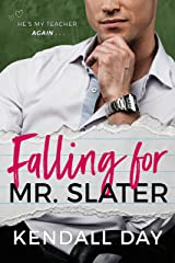 Falling for Mr. Slater: An Enemies-to-Lovers Romantic Comedy Kindle Edition
