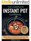 The Complete Instant Pot® Electric Pressure Cooker Cookbook: 250 Essential Instant pot® Recipes for Everyday